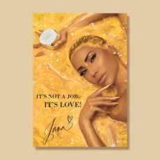 "Poster ""it's not a job it's love "" - gold"